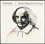 PAUL KELLY - SEVEN SONNETS & A SONG (10-INCH) VINYL