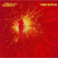 CHEMICAL BROTHERS - COME WITH US (IMPORT) VINYL