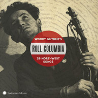 ROLL COLUMBIA: WOODY GUTHRIE'S 26 NORTHWEST / VAR CD