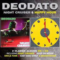 DEODATO - NIGHT CRUISER / HAPPY HOUR (UK) CD