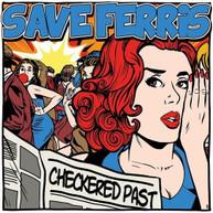 SAVE FERRIS - CHECKERED PAST (10-INCH) VINYL