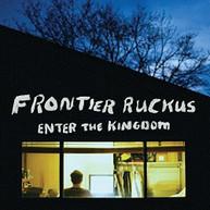 FRONTIER RUCKUS - ENTER THE KINGDOM (UK) VINYL