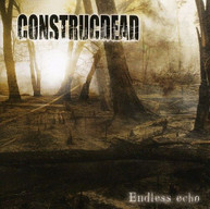 CONSTRUCDEAD - ENDLESS ECHO CD