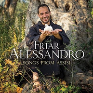 FRIAR ALESSANDRO - SONGS FROM ASSISI CD