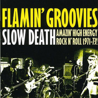 FLAMIN GROOVIES - SLOW DEATH CD