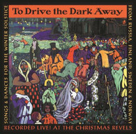 KARELIAN FOLK ENSEMBLE - TO DRIVE THE DARK AWAY CD