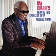 RAY CHARLES - THANKS FOR BRINGING LOVE AROUND AGAIN CD