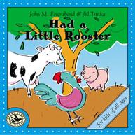JOHN M. FEIERABEND / JILL  TRINKA - HAD A LITTLE ROOSTER CD