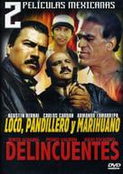 LOCO PANDILLERO Y MARIHUANO & DELINCUENTES DVD