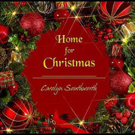 CAROLYN SOUTHWORTH - HOME FOR CHRISTMAS CD