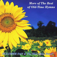 DULCIMER DAN &  THE BLUE SKIES BAND - MORE OF THE BEST OF OLD - MORE OF CD