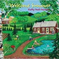 REID -NAIMAN,KATHY - WELCOME SUMMER CD