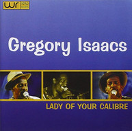 GREGORY ISAACS - LADY OF YOUR CALIBRE CD.