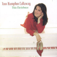 ANN HAMPTON CALLAWAY - THIS CHRISTMAS CD.