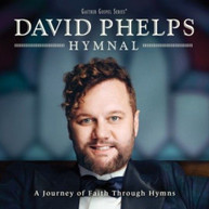 DAVID PHELPS - HYMNAL CD