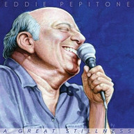 EDDIE PEPITONE - GREAT STILLNESS VINYL