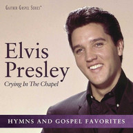 ELVIS PRESLEY - CRYING IN THE CHAPEL CD