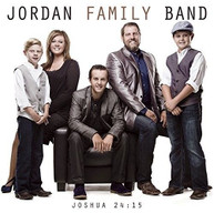 JORDAN FAMILY BAND - JOSHUA 24:15 CD