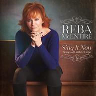 REBA MCENTIRE - SING IT NOW: SONGS OF FAITH & HOPE VINYL