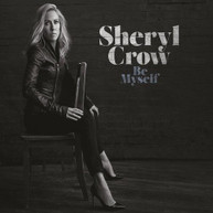 SHERYL CROW - BE MYSELF CD