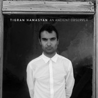 TIGRAN HAMASYAN - AN ANCIENT OBSERVER VINYL