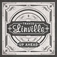 TRAVIS LINVILLE - UP AHEAD VINYL
