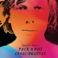 THURSTON MOORE - ROCK N ROLL CONSCIOUSNESS VINYL