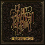 ZAC BROWN - WELCOME HOME CD