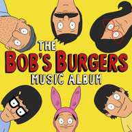 BOB'S BURGERS - BOB BURGERS MUSIC ALBUM VINYL