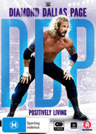 WWE: DIAMOND DALLAS PAGE: POSITIVELY LIVING (2016) DVD