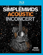 SIMPLE MINDS - ACOUSTIC IN CONCERT BLURAY