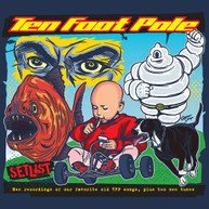 TEN FOOT POLE - SETLIST CD