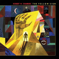 ROBERT W. CHAMBERS - THE YELLOW SIGN VINYL