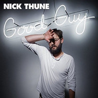 NICK THUNE - GOOD GUY VINYL