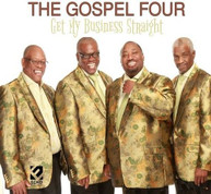 GOSPEL FOUR - GET MY BUSINESS STRAIGHT CD
