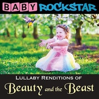 BABY ROCKSTAR - BEAUTY & THE BEAST: LULLABY RENDITIONS CD