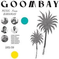 GOOMBAY: MUSIC FROM BAHAMAS (1951) (-59) / VARIOUS VINYL