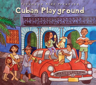 PUTUMAYO KIDS PRESENTS - CUBAN PLAYGROUND CD