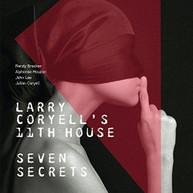 LARRY ( LARRY) (CORYELL'S) (11TH) (HOUSE CORYELL - SEVEN SECRETS VINYL
