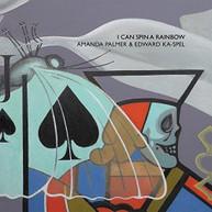 AMANDA PALMER / EDWARD  KA-SPEL -SPEL,EDWARD - I CAN SPIN A RAINBOW VINYL