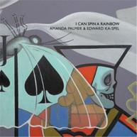 AMANDA PALMER AND EDWARD KA-SPEL - I CAN SPIN A RAINBOW * CD