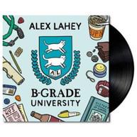 ALEX LAHEY - B-GRADE UNIVERSITY * VINYL