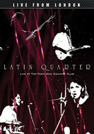 LATIN QUARTER - LIVE FROM LONDON DVD