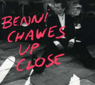 BENNI CHAWES - UP CLOSE CD