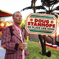 DOUG STANHOPE - NO PLACE LIKE HOME VINYL