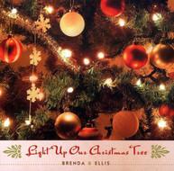 BRENDA &  ELLIS - LIGHT UP OUR CHRISTMAS TREE CD