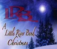LITTLE RIVER BAND - LITTLE RIVER BAND CHRISTMAS CD