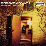 GROOVE ARMADA - GOODBYE COUNTRY (HELLO) (NIGHTCLUB) VINYL