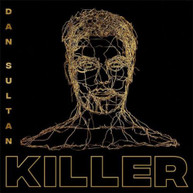 DAN SULTAN - KILLER * CD