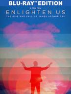 ENLIGHTEN US: THE RISE & FALL OF JAMES ARTHUR RAY BLURAY